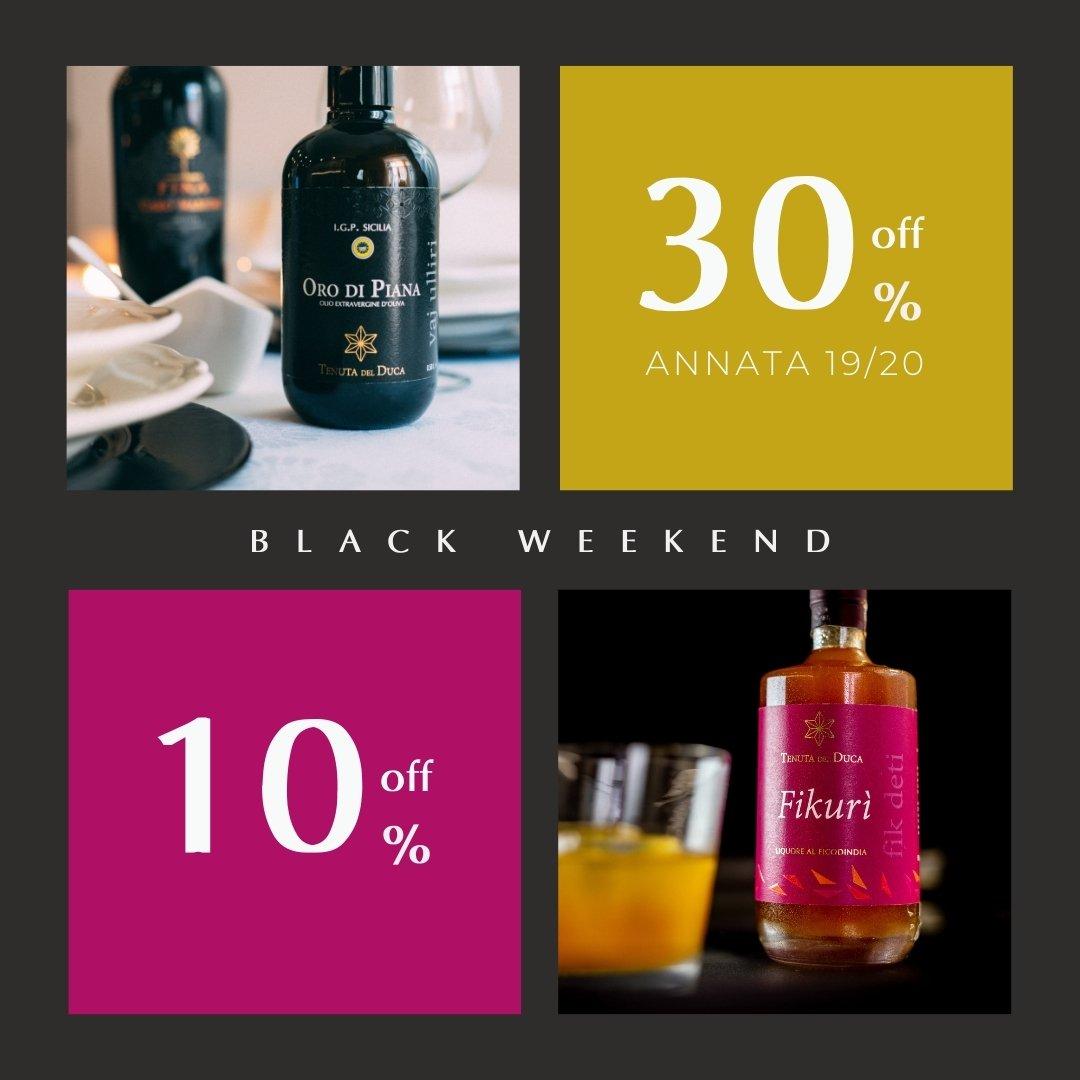 Black Friday - Tenuta del Duca